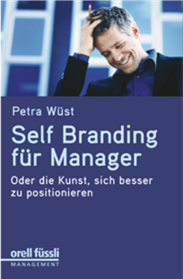 Self Branding für Manager Wüst Consulting